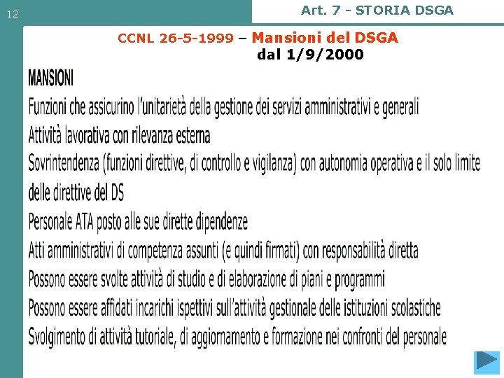 12 Art. 7 - STORIA DSGA CCNL 26 -5 -1999 – Mansioni del DSGA