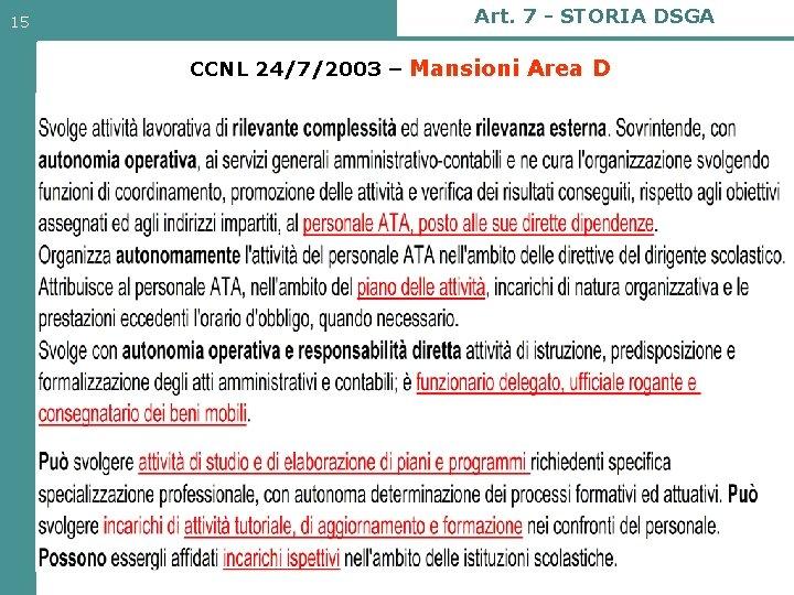 15 Art. 7 - STORIA DSGA CCNL 24/7/2003 – Mansioni Area D