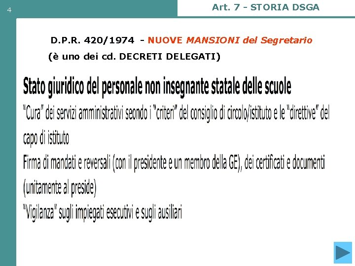 4 Art. 7 - STORIA DSGA D. P. R. 420/1974 - NUOVE MANSIONI del