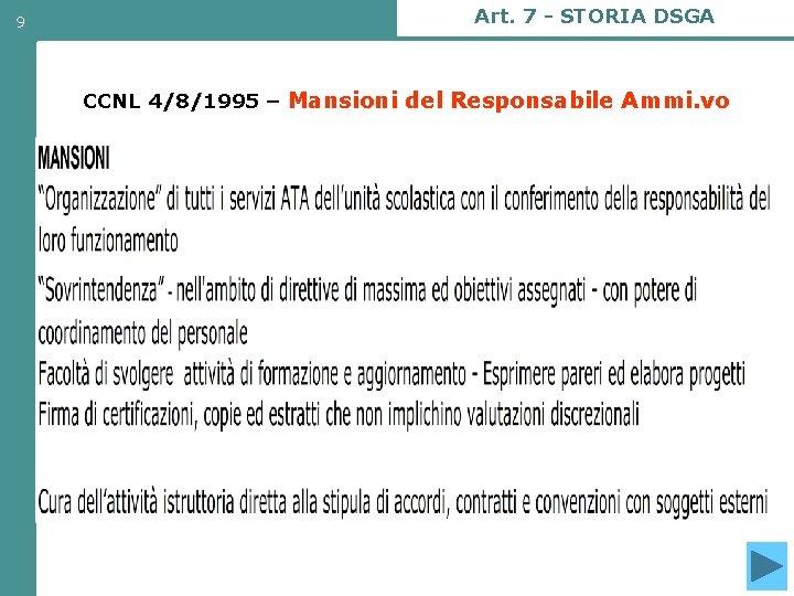 9 Art. 7 - STORIA DSGA CCNL 4/8/1995 – Mansioni del Responsabile Ammi. vo