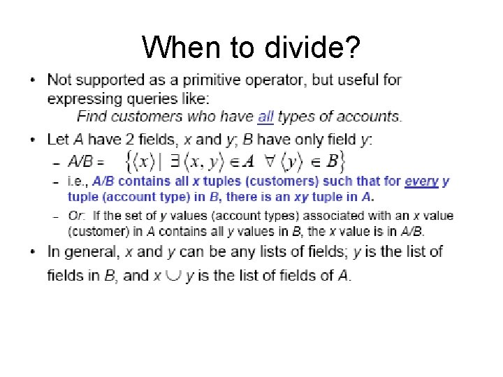 When to divide?