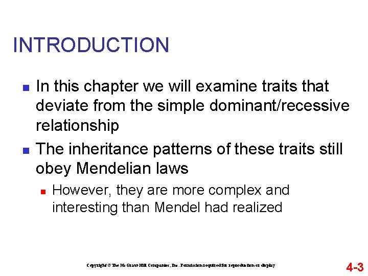 INTRODUCTION n n In this chapter we will examine traits that deviate from the