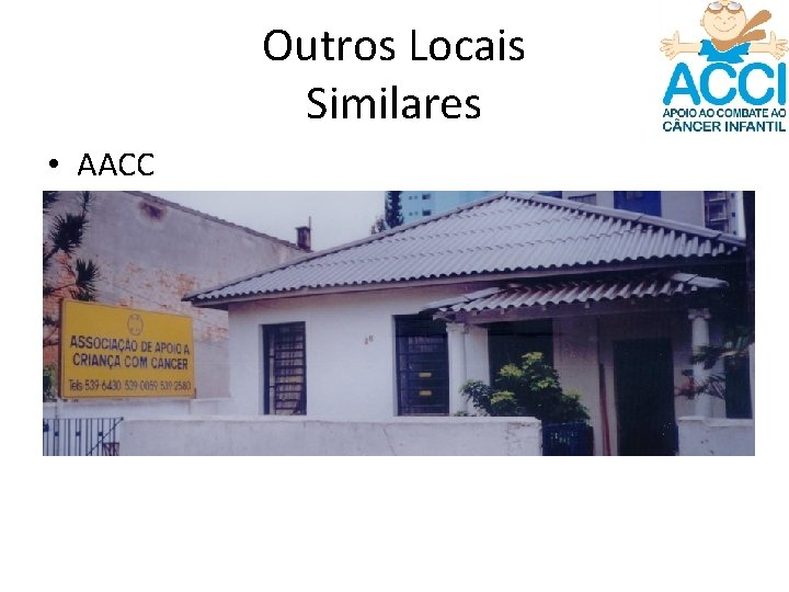Outros Locais Similares • AACC
