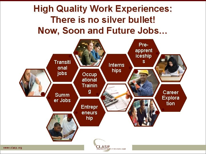 High Quality Work Experiences: There is no silver bullet! Now, Soon and Future Jobs…