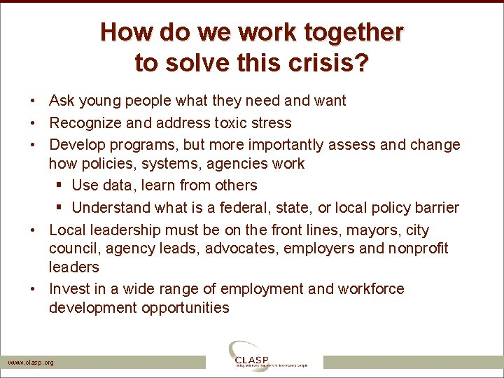 How do we work together to solve this crisis? • Ask young people what