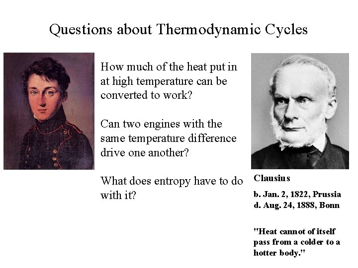 Questions about Thermodynamic Cycles How much of the heat put in at high temperature