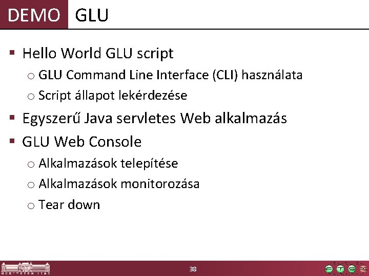 DEMO GLU § Hello World GLU script o GLU Command Line Interface (CLI) használata