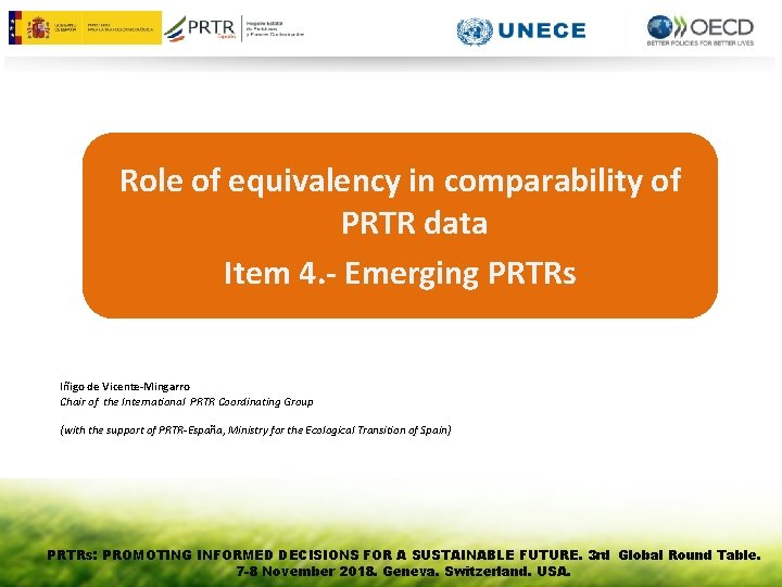 Role of equivalency in comparability of PRTR data Item 4. - Emerging PRTRs Iñigo