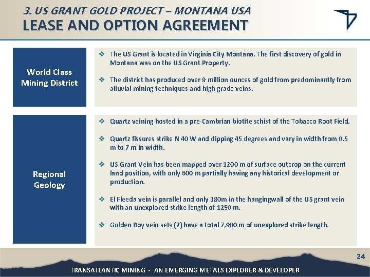 3. US GRANT GOLD PROJECT – MONTANA USA LEASE AND OPTION AGREEMENT World Class
