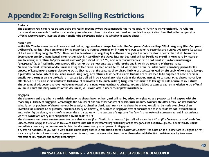 Appendix 2: Foreign Selling Restrictions Australia This document refers to shares that are being