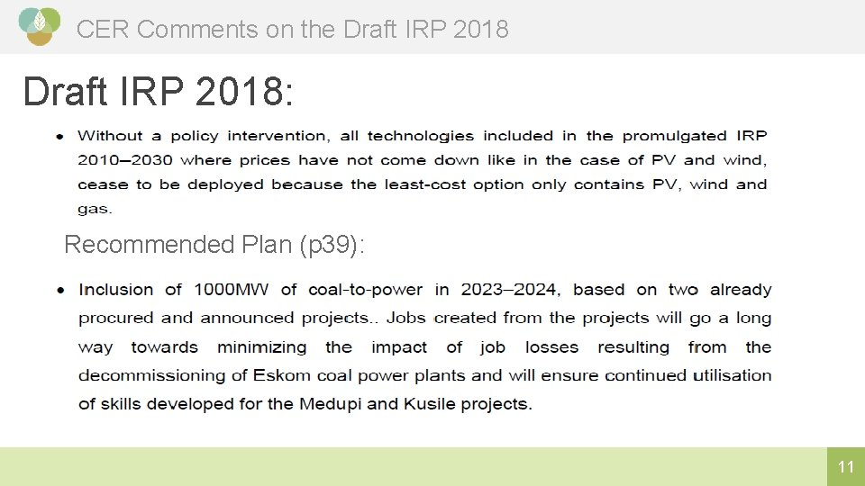 CER Comments on the Draft IRP 2018: Recommended Plan (p 39): 11