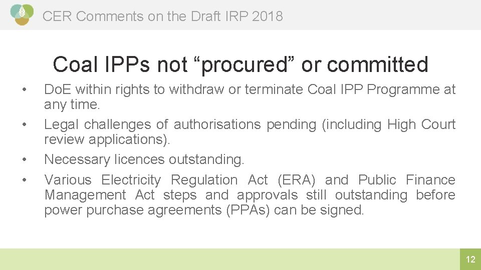 """CER Comments on the Draft IRP 2018 Coal IPPs not """"procured"""" or committed •"""