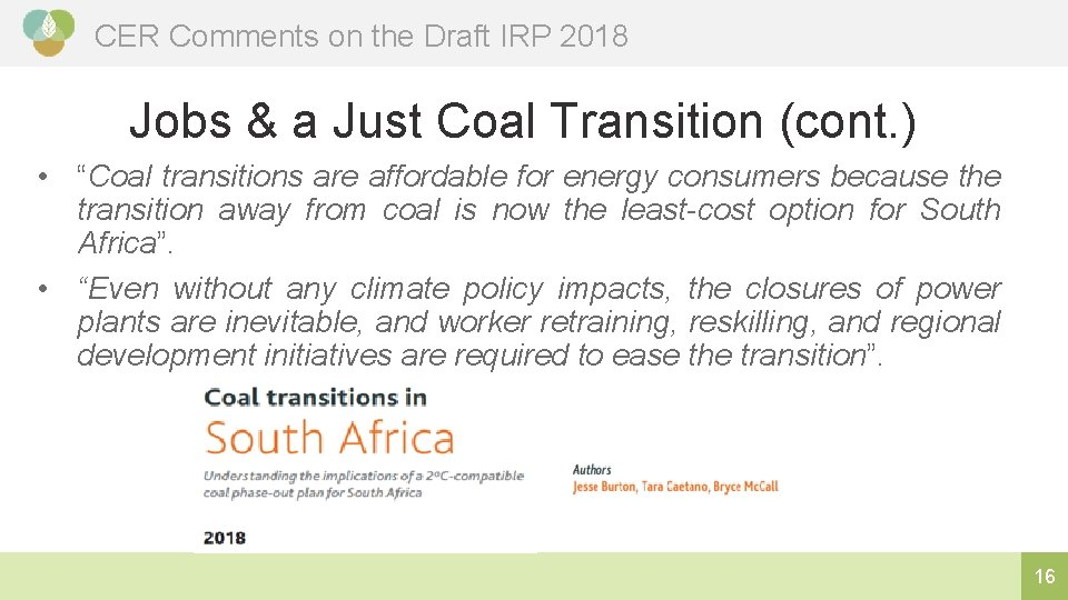 CER Comments on the Draft IRP 2018 Jobs & a Just Coal Transition (cont.