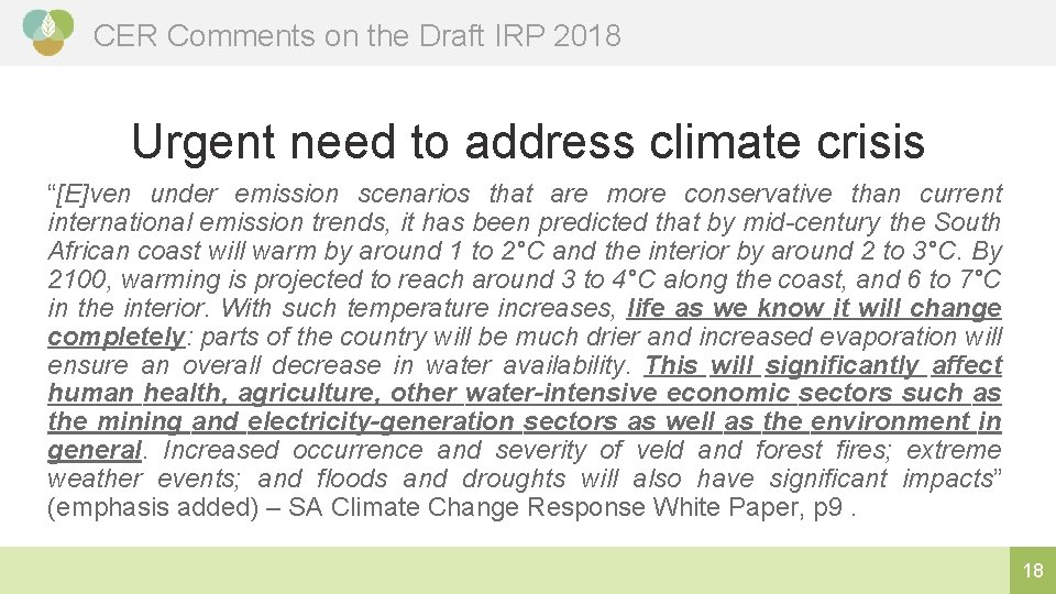 """CER Comments on the Draft IRP 2018 Urgent need to address climate crisis """"[E]ven"""