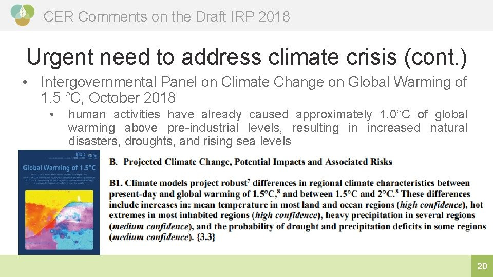 CER Comments on the Draft IRP 2018 Urgent need to address climate crisis (cont.