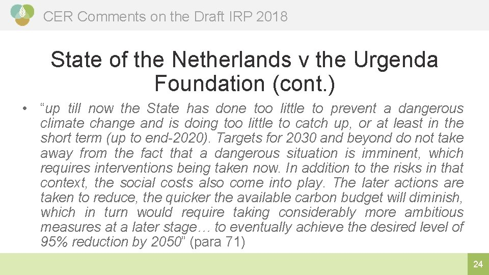 CER Comments on the Draft IRP 2018 State of the Netherlands v the Urgenda