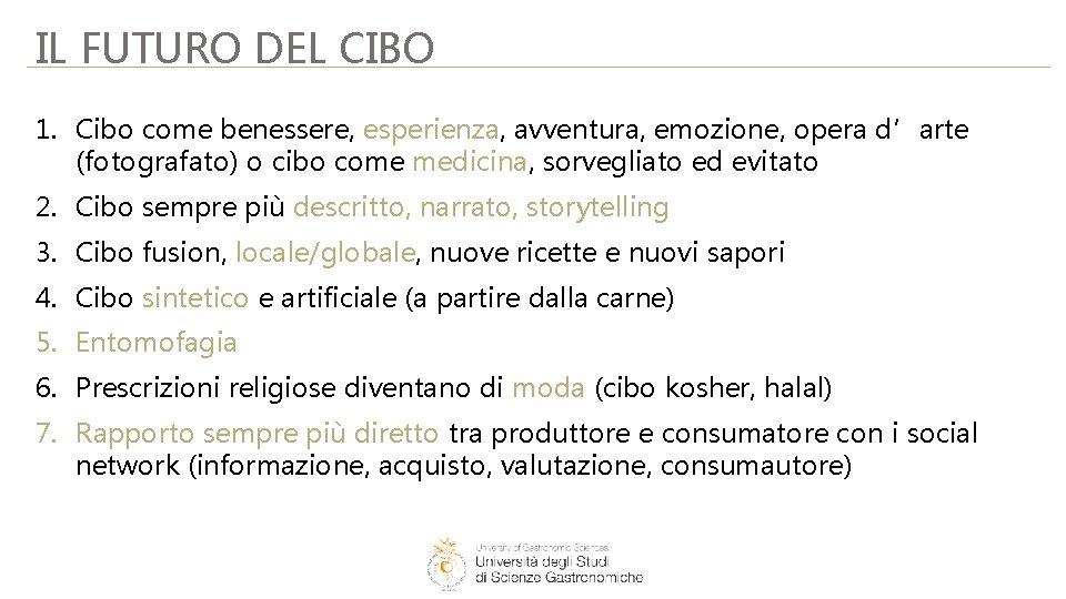 IL FUTURO DEL CIBO 1. Cibo come benessere, esperienza, avventura, emozione, opera d'arte (fotografato)
