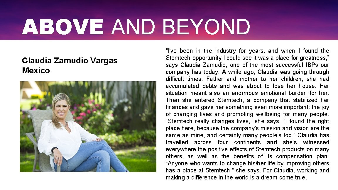 """ABOVE AND BEYOND Claudia Zamudio Vargas Mexico """"I've been in the industry for years,"""