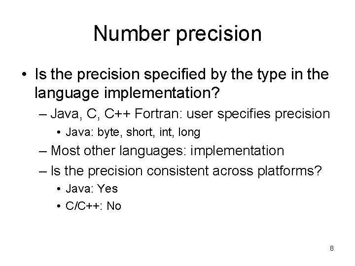 Number precision • Is the precision specified by the type in the language implementation?