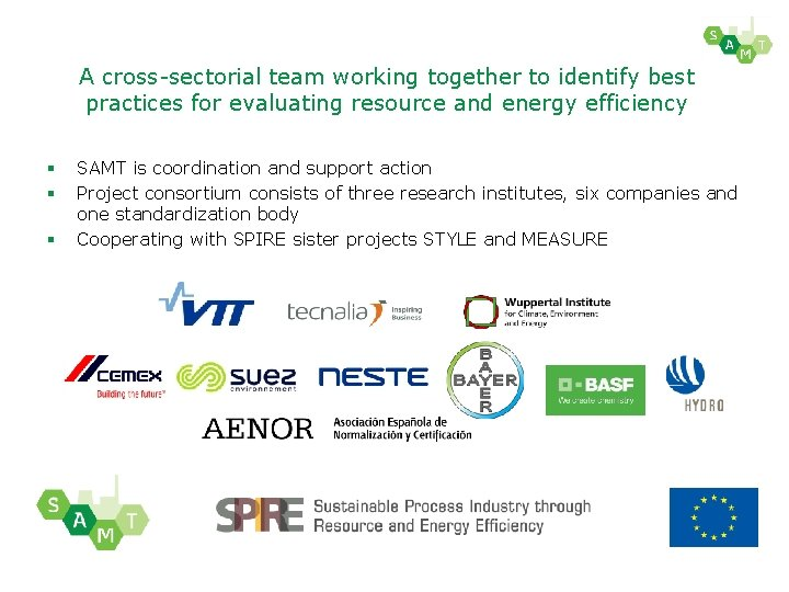 A cross-sectorial team working together to identify best practices for evaluating resource and energy