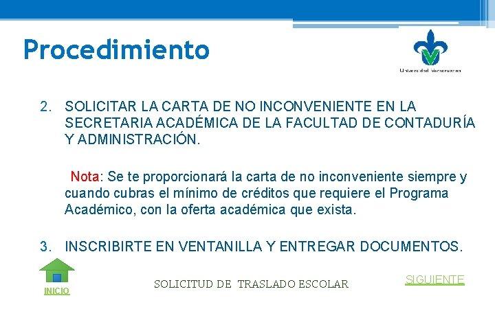 Procedimiento 2. SOLICITAR LA CARTA DE NO INCONVENIENTE EN LA SECRETARIA ACADÉMICA DE LA