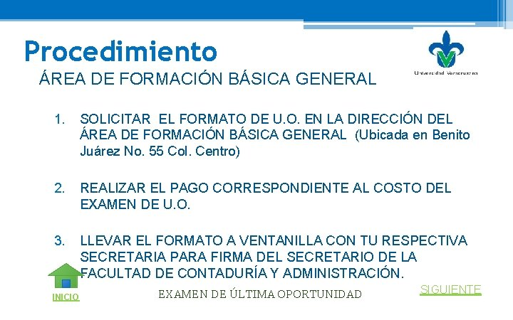 Procedimiento ÁREA DE FORMACIÓN BÁSICA GENERAL 1. SOLICITAR EL FORMATO DE U. O. EN