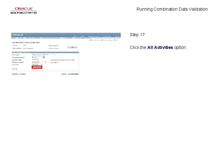 Running Combination Data Validation Step 17 Click the All Activities option.