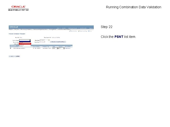 Running Combination Data Validation Step 22 Click the PSNT list item.