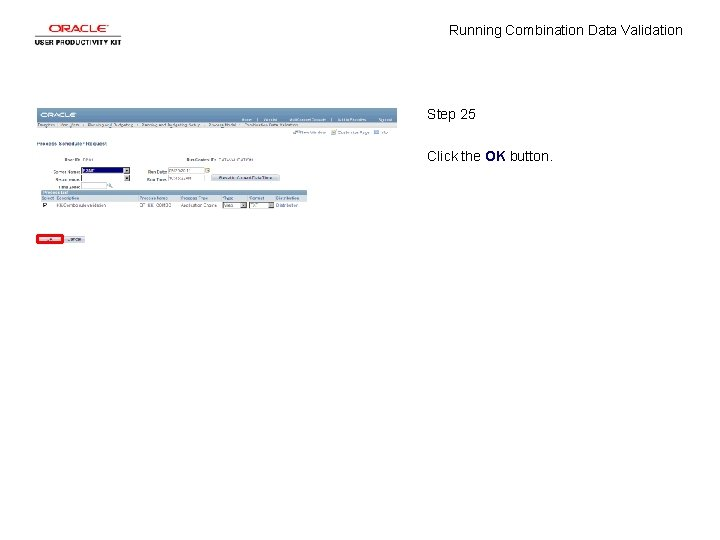 Running Combination Data Validation Step 25 Click the OK button.