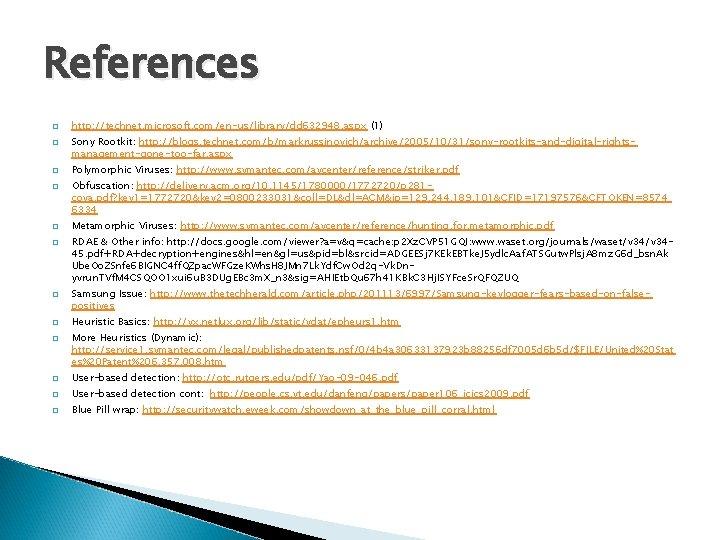 References � � � � � http: //technet. microsoft. com/en-us/library/dd 632948. aspx (1) Sony