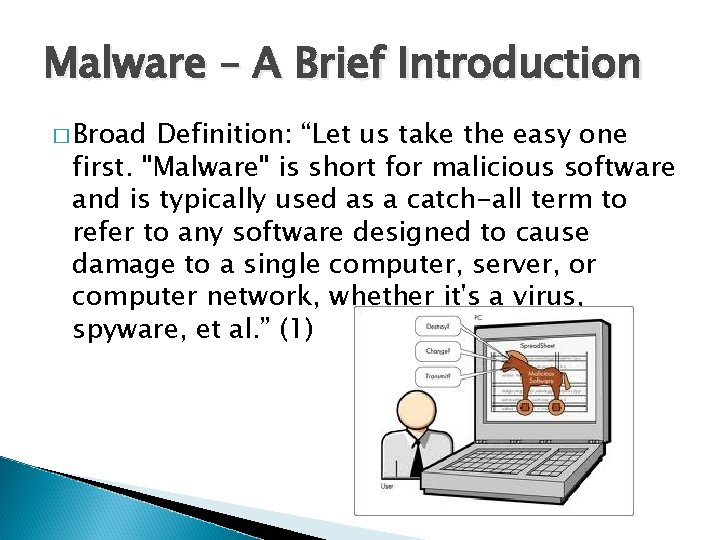 """Malware – A Brief Introduction � Broad Definition: """"Let us take the easy one"""