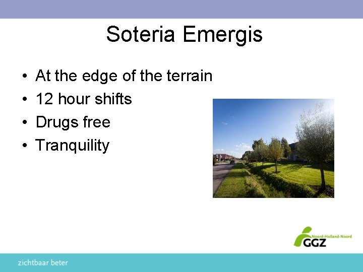 Soteria Emergis • • At the edge of the terrain 12 hour shifts Drugs
