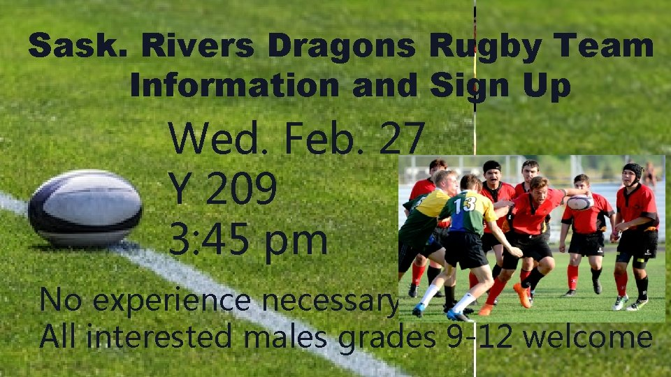 Sask. Rivers Dragons Rugby Team Information and Sign Up Wed. Feb. 27 Y 209