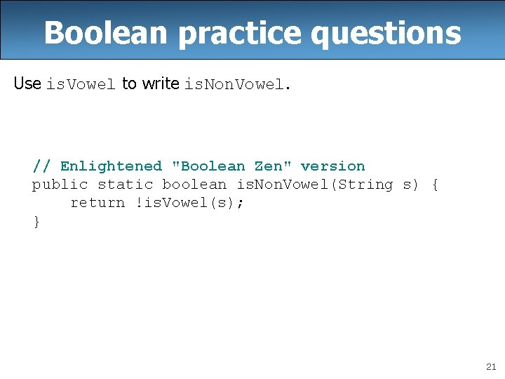 """Boolean practice questions Use is. Vowel to write is. Non. Vowel. // Enlightened """"Boolean"""
