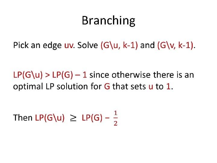 Branching •