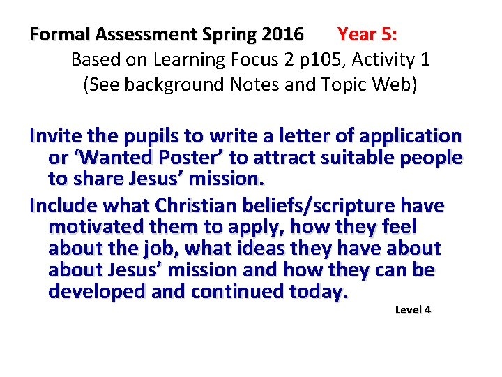 Formal Assessment Spring 2016 Year 5: Based on Learning Focus 2 p 105, Activity