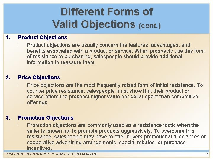 Different Forms of Valid Objections (cont. ) 1. Product Objections • Product objections are