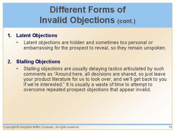 Different Forms of Invalid Objections (cont. ) 1. Latent Objections • Latent objections are