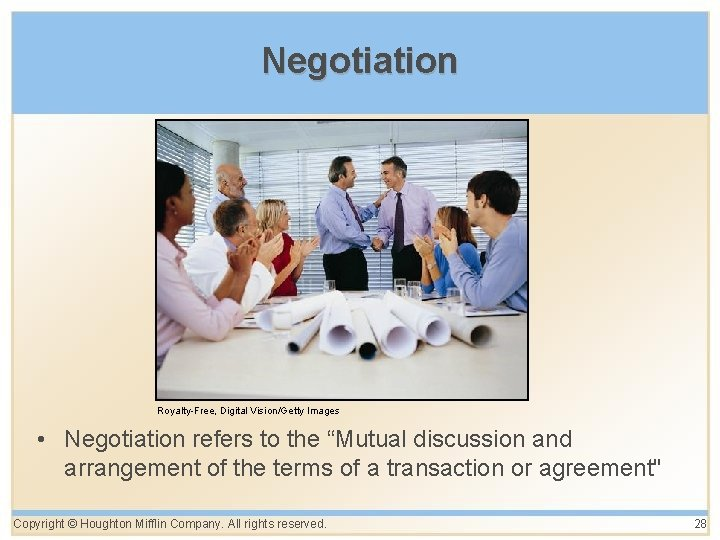 """Negotiation Royalty-Free, Digital Vision/Getty Images • Negotiation refers to the """"Mutual discussion and arrangement"""