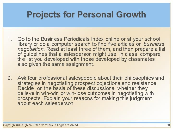 Projects for Personal Growth 1. Go to the Business Periodicals Index online or at