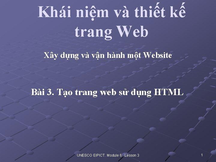 Khái niệm và thiết kế trang Web Xây dựng và vận hành một Website