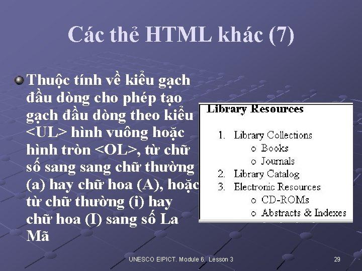 Các thẻ HTML khác (7) Thuộc tính về kiểu gạch đầu dòng cho phép