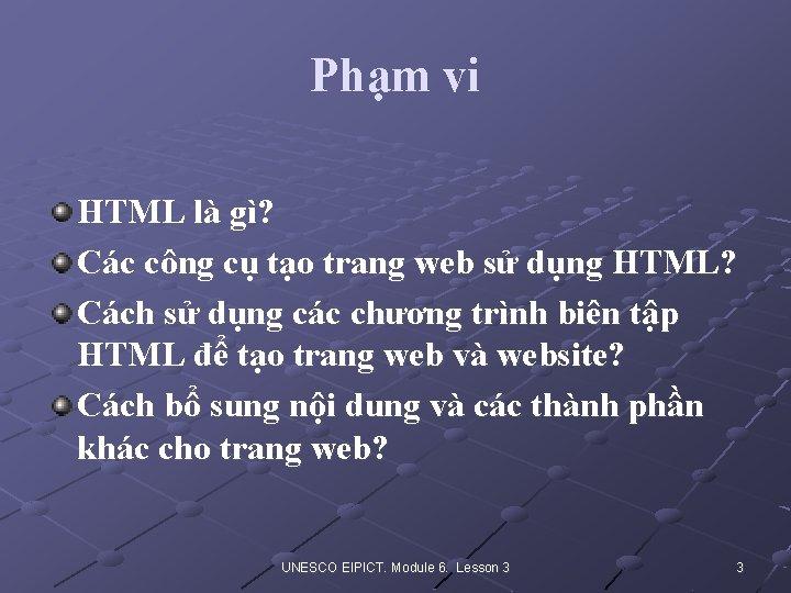 Phạm vi HTML là gì? Các công cụ tạo trang web sử dụng HTML?