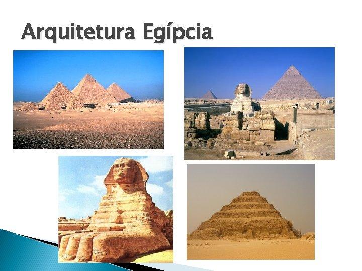 Arquitetura Egípcia