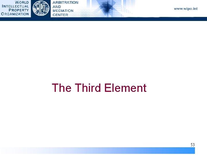 The Third Element 53