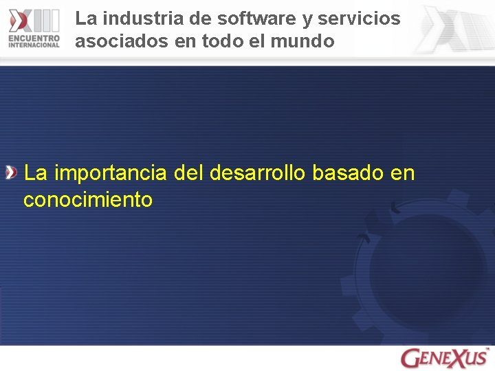 La industria de software y servicios asociados en todo el mundo La importancia del