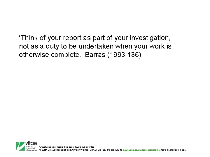 'Think of your report as part of your investigation, not as a duty to