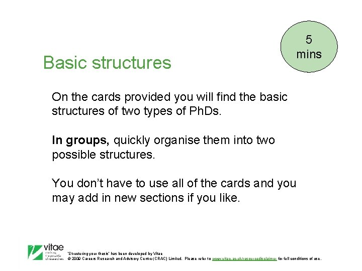 Basic structures 5 mins On the cards provided you will find the basic structures