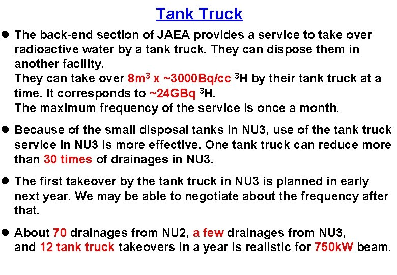 Tank Truck l The back-end section of JAEA provides a service to take over