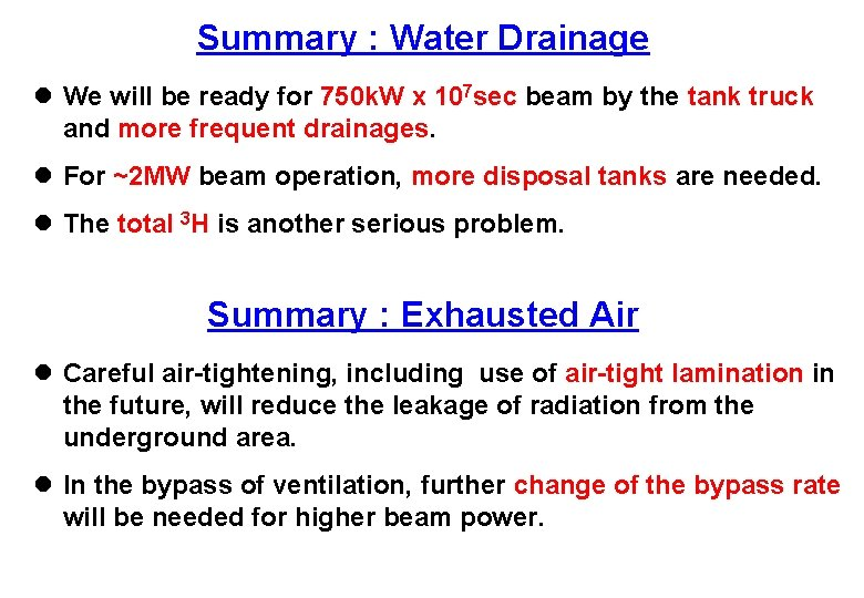Summary : Water Drainage l We will be ready for 750 k. W x